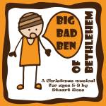 Big Bad Ben Of Bethlehem - Church Nativity Plays