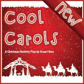 Cool Carols - Nativity Play