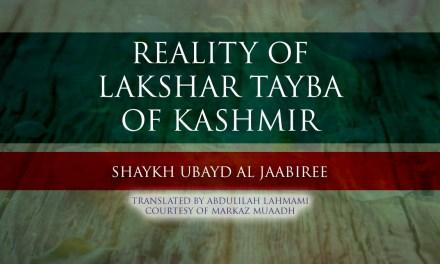 Questions regarding Lashqar Tayyibah   Shaykh Ubaid al-Jabiree