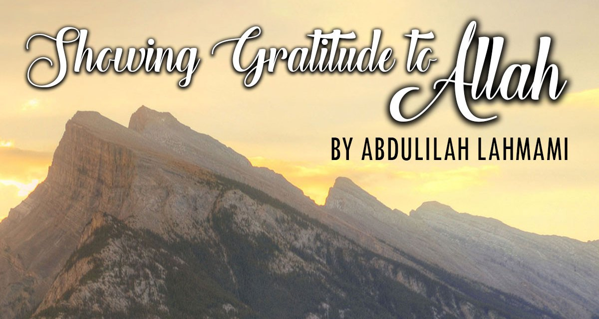Khutbah: Showing Gratitude to Allah | Abdulilah Lahmaami | Manchester