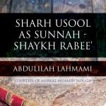 Sharh Usool As Sunnah – Sheikh Rabee' – Lesson 24 | Abdulilah Lahmami | Cranford