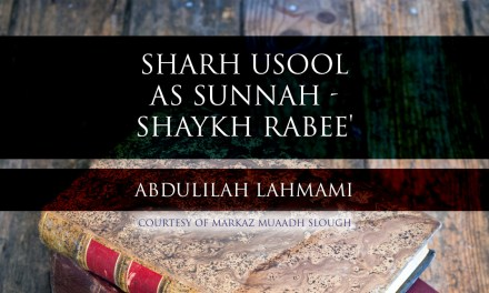 Sharh Usool As Sunnah – Sheikh Rabee' – Lesson 12 | Abdulilah Lahmami | Cranford |