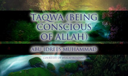Taqwa (Being Conscious of Allah) | Abu Idrees | Reading