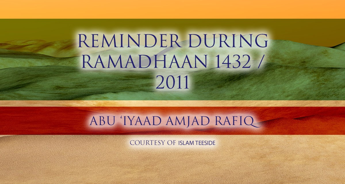 Reminder During Ramadhaan – Q&A Session|Abu 'Iyaad Amjad Rafiq| Islam Teeside