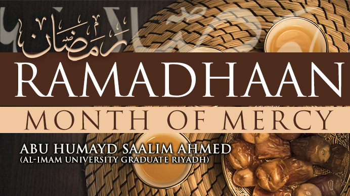 Ramadhaan – Month of Mercy Lesson 03 | Abu Humayd Saalim | Manchester