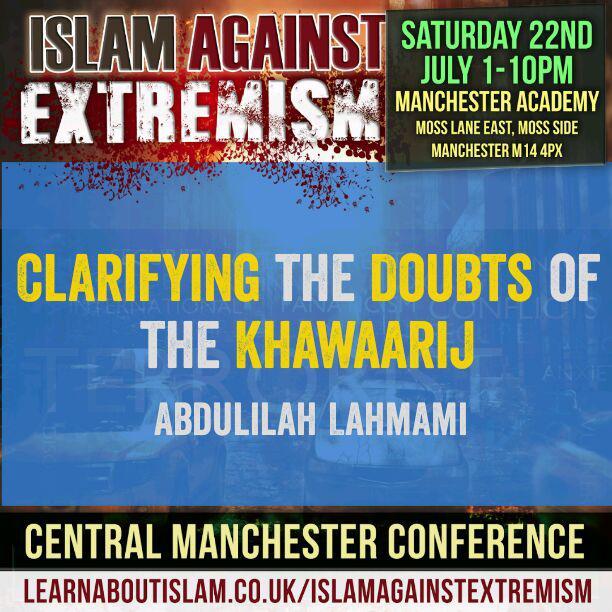 Clarifying the Doubts of the Khawaarij | Abdulilah Lahmami | Manchester