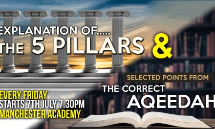 02 – EXPLANATION OF THE 5 PILLARS – ABU HUMAYD SAALIM | MANCHESTER