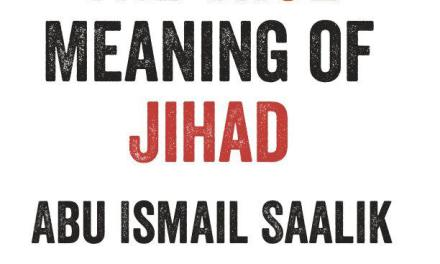 "The True Meaning of ""Jihad"" Abu Ismail Saalik | Manchester"