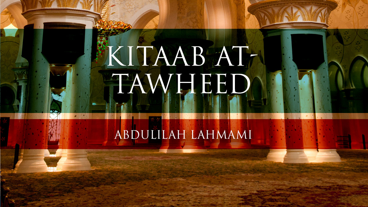 Kitaab at-Tawheed - Lesson 01| Abdulilah Lahmami