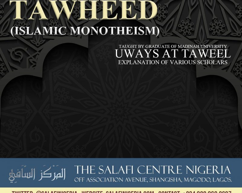 65 – Kitaab at-Tawheed – Uways at-Taweel | Nigeria