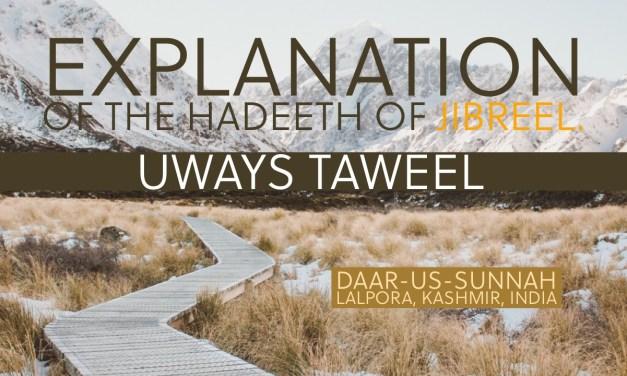 Explanation of the Hadeeth of Jibreel | Uways at-Taweel