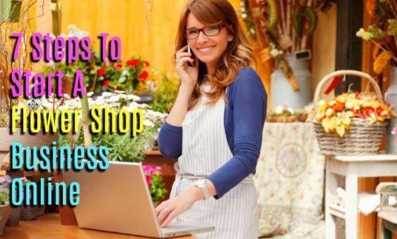 7 Steps to Start a Flower Shop Business Online