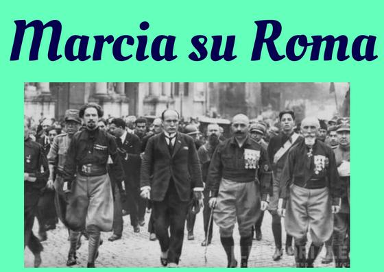 storia marcia su roma italiano