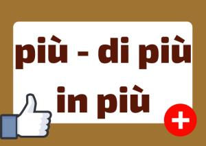 più vs di più vs in più Italian