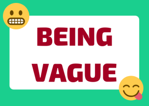 expressions for being vague Italian