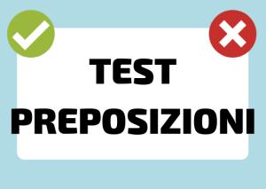 test preposizioni italiano