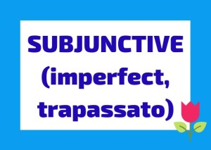 Italian subjunctive imperfect