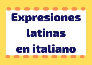 expresiones latinas en italiano