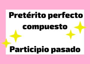 pretérito perfecto y participio italiano