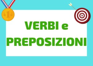 verbi con preposizioni