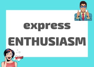 express enthusiasm en Italian