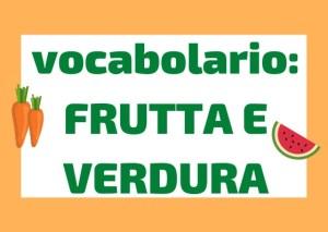 vocabolario frutta e verdura italiano