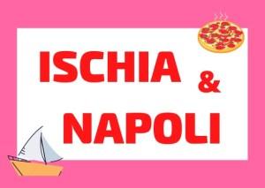 ischia and napoli vlog
