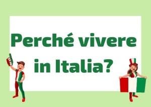 com'è vivere in Italia