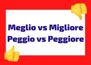 meglio vs migliore Italian