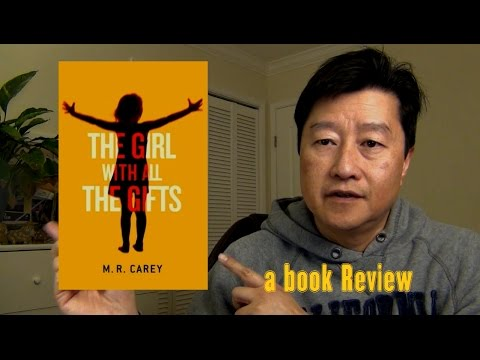 "Book Review: ""A Girl with All the Gifts"" by M. R. Carey"