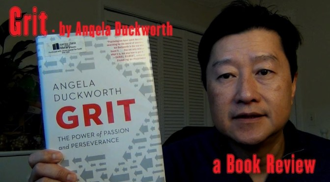 "Book Review: ""Grit: The Power of Passion and Perseverance"" by Angela Duckworth"