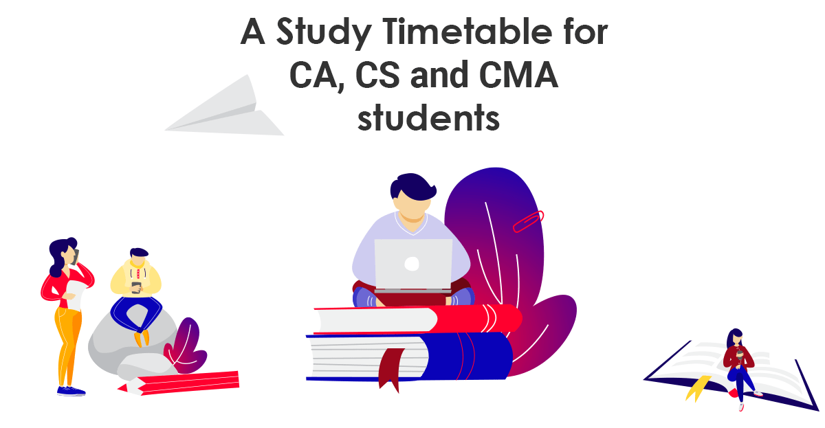 A Study Timetable for CA, CS, and CMA students