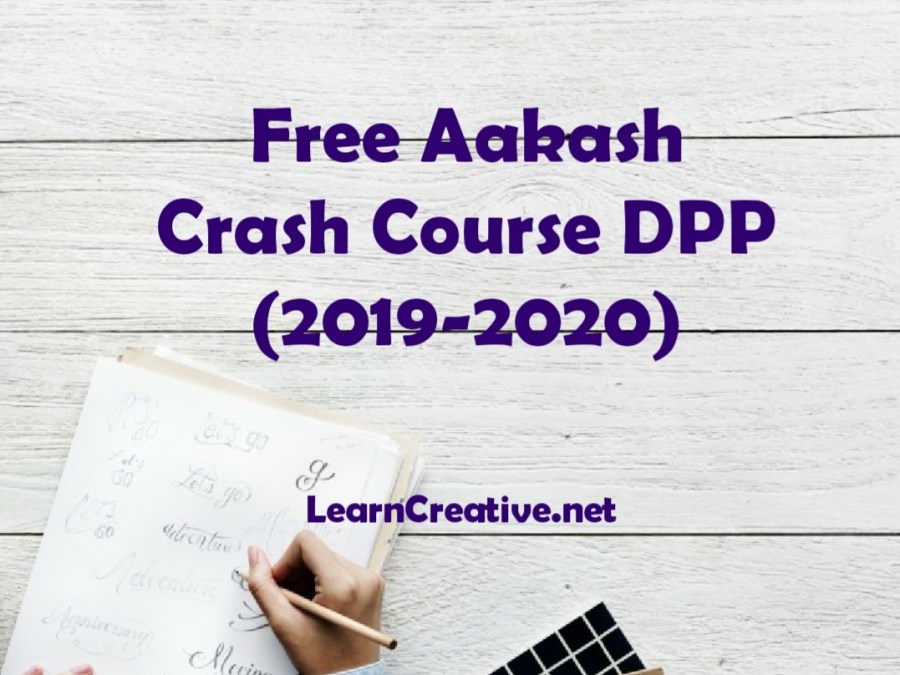 Aakash Crash Course DPP [PDF] Free (2019-2020)
