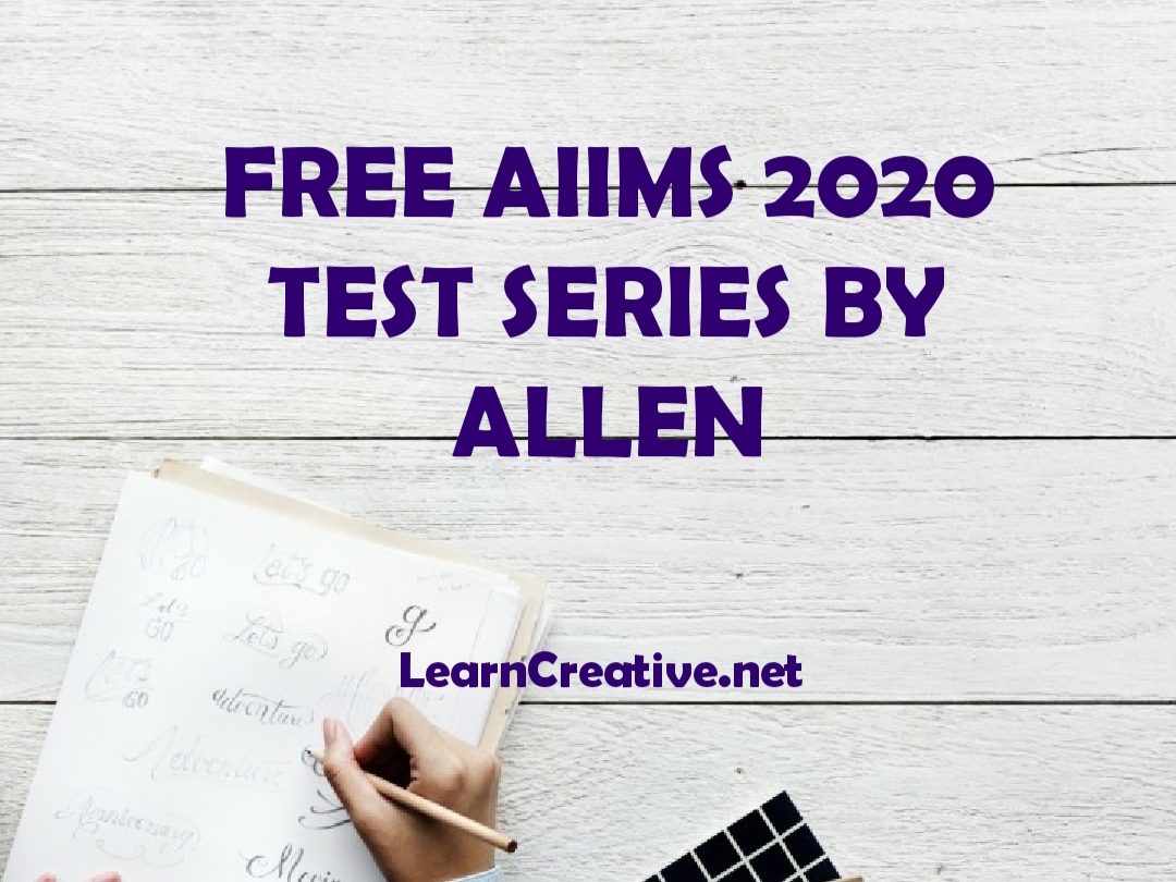 FREE Aiims 2020 test series allen