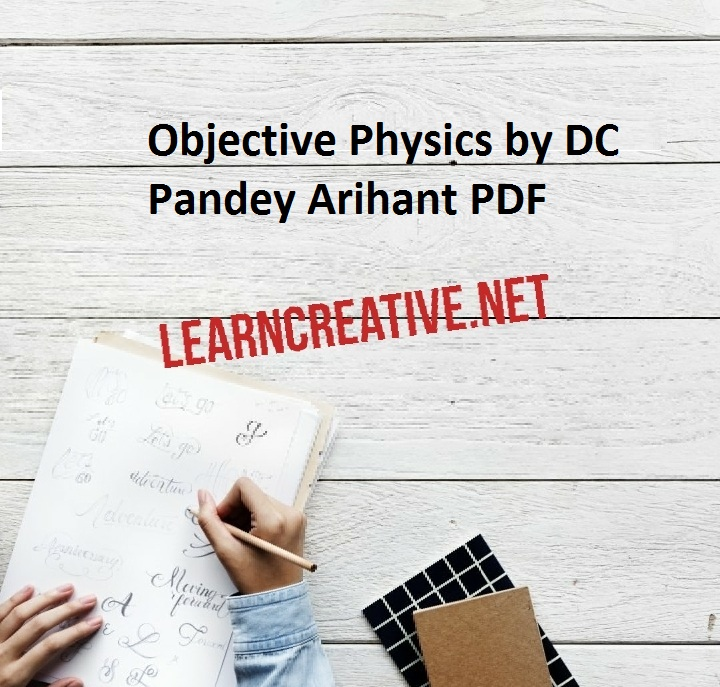 Objective Physics by DC Pandey Arihant PDF
