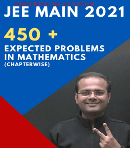 JEE Main 2021 Expected Problems in Mathematics by Vineet Loomba