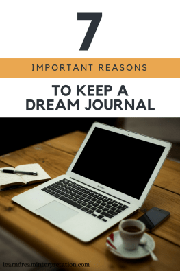 7 Important Reasons to Keep a Dream Journal