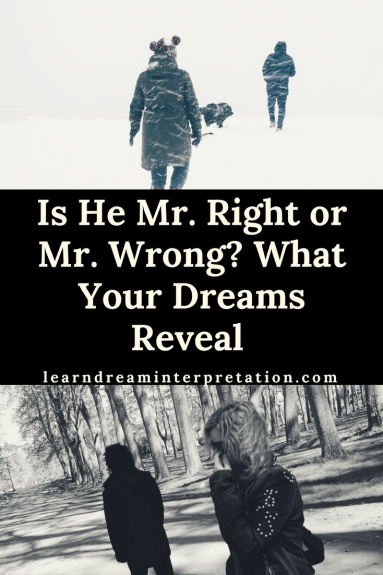 Is He Mr. Right or Mr. Wrong- What Your Dreams Reveal