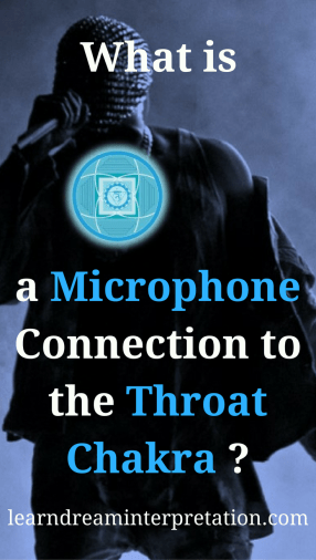 Microphone Connection to the Throat Chakra