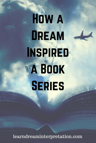 How a Dream Inspired a Book Series