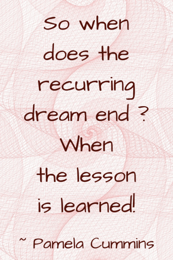Recurring Dream quote by Pamela Cummins