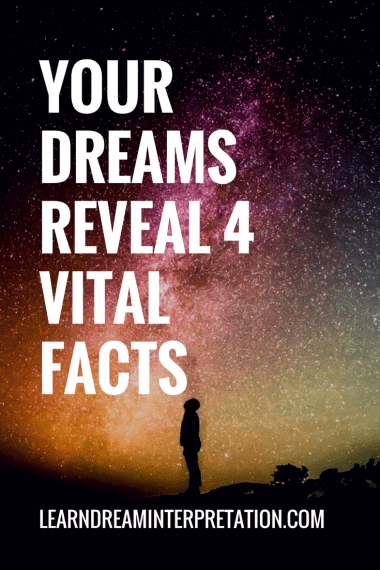 4 Vital Facts Your Dreams Reveal