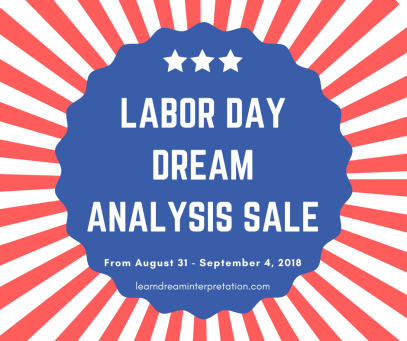 Dream interpretation services are on sale from 8-31 to 9-4-18!