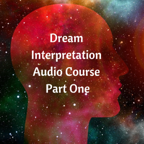 Dream Interpretation Audio Course Part One