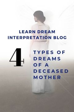 4 Types of Dreams of a Deceased Mother