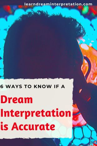 Six Ways to Know if a Dream Interpretation is Accurate