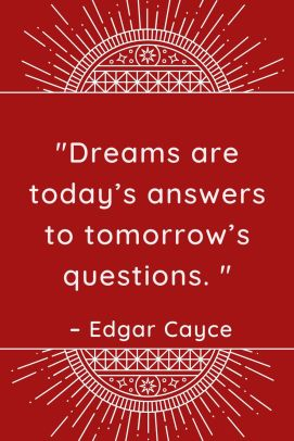 Edgar Cayce's Dream Quote
