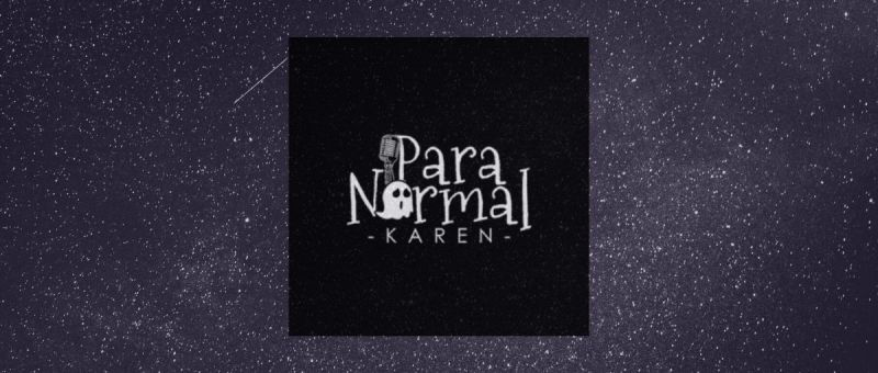 Paranormal Karen Dream Interpretation podcast