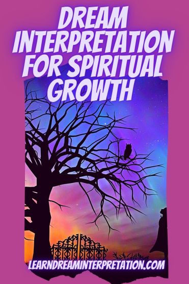Dream Interpretation for Spiritual Growth