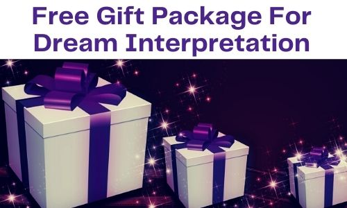 Free Gift Package for Dream Interpretation